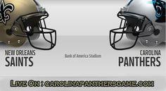 New Orleans Saints vs Carolina Panthers Game Live Stream