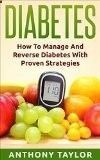 Free Kindle Book - [Health Fitness Dieting][Free] Diabetes: Reverse Diabetes: How to reverse diabetes and manage type 2 diabetes, type 1 diabetes and gestational diabetes (Diabetes, Type 2 diabetes, Type ... sugar, diabetic recipes, what is diabetes) #pre #diabeticrecipes #diabetestype1 #diabeticdiet #diabetesdiet