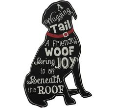 Dog lovers will love the greeting on this large dog sign. A perfect gift for dog lovers or simply fun dog home decor for yourself and your pooches! Made of wood, measures W x Dog Home Decor, Green Home Decor, Home Decor Signs, Home Decor Websites, Home Decor Online, Dog Lover Gifts, Dog Lovers, Black And White Words, Black White