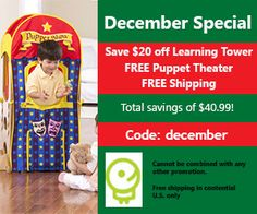 December special ~ $20 off the learning tower plus FREE puppet theater & FREE shipping! Code: December www.littlepartner.com #education #toddlers #Christmas #holiday