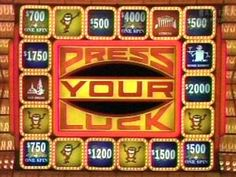"Press Your Luck ""Big money...big money...no Whammy....STOP!"""