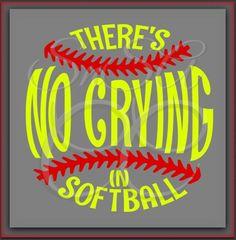 Softball SVG There's No Crying Ball Team Love by SHAREnShareALIKE