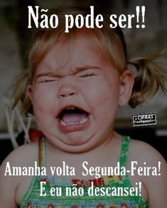 Pior que é assim mesmo... 😉 Portuguese Quotes, Number One, Funny Babies, Lol, Lettering, Motivation, Words, Jamaica, Funny Good Morning Messages