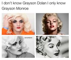 my name is marylynn and people say i look like her but nope grayson truly does