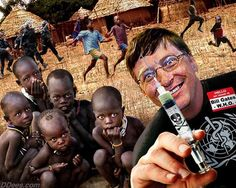"""Bill Gates supports depopulation. Ever notice how people who want to """"do in"""" those they deem unfit to live never include themselves? If they were truly sincere they would start with the person in the mirror. Research 'Agenda 21' and 'New World Order' - truly evil."""