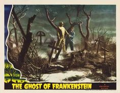 The Ghost of Frankenstein 1942 Movie Poster Lobby Card Size Style G. Available here: http://www.classichorrorposters.com/shop/11x14-inch-lobby-card-size-posters/the-ghost-of-frankenstein-1942-movie-poster-lobby-card-size-style-g/
