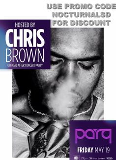 """Chris Brown Parq 2017 Tickets Discount Promo Code San Diego USE PROMO CODE """"nocturnalsd"""" EVENT INFORMATION https://nocturnalsd.com/event/chris-brown-parq-2017-tickets-discount-promo-code-san-diego/ #comeplay #comeplaysd #chrisbrown #parqsd #parqnightclub #parqevents #parqsandiego #djhere #luded #nocturnalsd #chrisbrownmusic #chrisbrownfans #5group #fivegroup #djhere #tkproductions #luded #sfnix"""