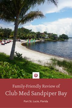 Review and Highlights of Club Med Sandpiper Bay, Florida with Kids