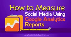 Do you want to see how social media impacts your business? Want to learn how Google Analytics can help? In this article you'll discover four ways you can use Google Analytics to measure the impact of your social media marketing. #1: Verify Social as a Traffic Driver Google Analytics will provide a look at the overall traffic sources that deliver visitors to your site or blog. Included in this report will be traffic from social media. When you see traffic from social media alongside the tr...