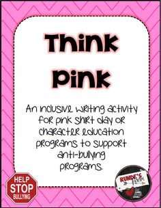 Think Pink: An Anti-Bullying Resource for Pink Shirt Day