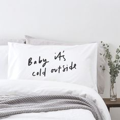 Baby it's cold outside pillowcase!  ❄️