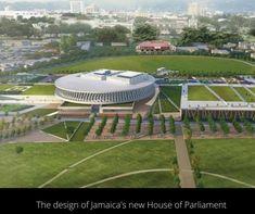 Architectes jamaïcains - Peut-être la plus grande nouvelle en matière d'architecture en Jamaïque ces jours-ci, est le nouveau bâtiment très attendu de la Chambre du Parlement qui devrait commencer la construction cette année 2021... | Experience Jamaique