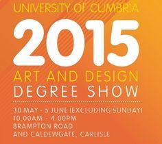 University of Cumbria, Art and Design degree show 2015