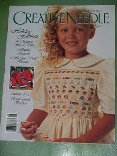 Creative Needle Magazine September October 1994 Holiday Issue --Have this--always wanted to make this dress