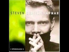 Steven Curtis Chapman - What I Really Want To Say