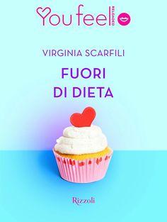 Recensione in anteprima Fuori di Dieta di Virginia Scarfili... Nessuno conosce le proprie risorse, finché non si mette alla prova @rizzolilibri  #fuorididieta #virginiascarfili #youfeel #moodironico #rizzoli