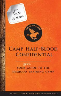 From Percy Jackson: Camp Half-Blood Confidential by Rick Riordan