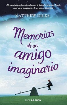 Memorias de un amigo imaginario - http://todopdf.com/libro/memorias-de-un-amigo-imaginario/