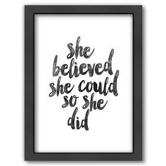 'She Believed She Could' Typography Art Print. Add a touch of modern inspiration to your home with our giclée typography print, exclusive to Not on the High Street! Now Quotes, Gift Quotes, Quotes On Home, Anniversary Quotes, Typography Prints, Typography Poster, Quote Prints, Modern Typography, Typography Quotes