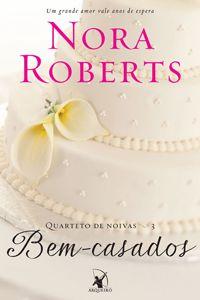 Livro Bem-Casados, de Nora Roberts