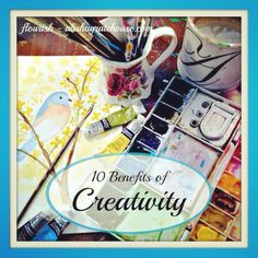 Are you tapping into the creativity on the inside of you on a regular basis? Here are 10 benefits of creativity that I hope will convince to do so!