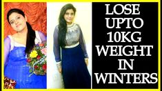 How To Lose Weight in Winter Upto 10kg - Winter Diet Plan To Lose Weight Fast| FATTOFAB| http://cstu.io/7ace9f
