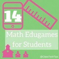 14 Math Edugames for Students - ClassTechTips.com