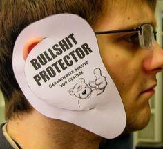 Der Bullshit Protector - gibt dem Gesülze und Gestammel nerviger Mitmenschen keine Chance. :)