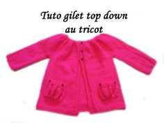 TUTO GILET BRASSIERE BEBE TOP DOWN AU TRICOT top down vest jacket for easy knitting baby - YouTube