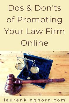 Dos and Don'ts of Promoting Your Law Firm Online | Lauren Kinghorn  The online realm can be a useful place for legal firms to gain exposure. Do read these do's and don'ts before you start promoting your law firm online.   #promotingyourlawfirmonline #legal #marketing
