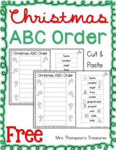 Free Christmas ABC Order Cut & Paste This cute ABC order printable comes in 2 versions with pictures to support beginning readers or without. Students cut order and glue the Christmas words in the boxes- simple & fun! Get it on my blog HERE! ABC order christmas Cut and Paste Mrs. Thompson's Treasures