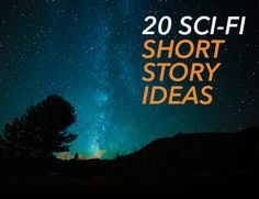 Hello, friends! Last time, I shared20 fantasy story ideasto get your brain moving. This time, it's my pleasure to go from earth to space. It's time for...*drum roll* sci-fi story ideas!