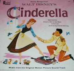 1963 Cinderella Original Motion Picture Soundtrack Record DISNEYLAND RECORDS. http://www.amazon.com/dp/B000VT1HTI/ref=cm_sw_r_pi_dp_skF8wb0ANMN54