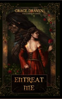 Entreat Me by Grace Draven