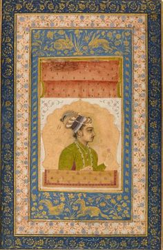 Portrait of Dara Shikoh (1615-1659) Date     c. 1640, Per Czarina Propitious' Twitter.