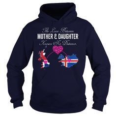 THE LOVE BETWEEN MOTHER AND DAUGHTER UNITED KINGDOM ICELAND HOODIE  This shirt is for you! Tshirt, Women Tee and Hoodie are available. 👕 GET YOUR here: https://www.sunfrog.com/THE-LOVE-BETWEEN-MOTHER-AND-DAUGHTER--United-Kingdom-Iceland-Navy-Blue-Hoodie.html?id=57545