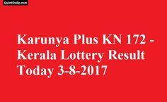 Karunya Plus KN 172 - Kerala Lottery Result Today 3-8-2017 - Karunya Plus Lottery Result - Karunya KN 172 - Kerala Lottery Results - KN 172 Karunya Result.