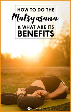 How To Do The Matsyasana And What Are Its Benefits #Yoga #benefits