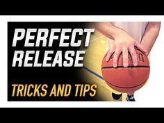 Get the Perfect Release: Basketball Shooting Skills and Tips (HD) - YouTube