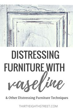 Distressed Furniture Easy Ways To Distress Furniture Distressed Furniture Techniques 7 Easy Ways To Distress Furniture Learn How To Paint And Distress Furniture Distressing Furniture Tips Distressed Furniture Painting, Chalk Paint Furniture, Diy Furniture Projects, Hand Painted Furniture, Recycled Furniture, Colorful Furniture, Cheap Furniture, Furniture Makeover, Dresser Makeovers