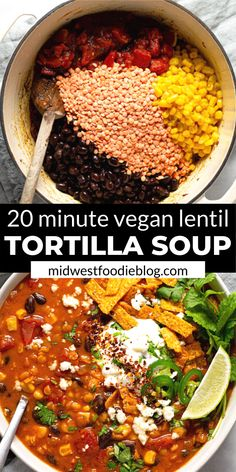 This creamy, flavor-forward, Vegan Lentil Tortilla Soup is the perfect quick and easy weeknight dinner! It takes just 20 minutes to throw together and uses just a handful of pantry staple ingredients. Healthy Recipes, Veggie Recipes, Soup Recipes, Whole Food Recipes, Vegetarian Recipes, Cooking Recipes, Vegetarian Kids, Kid Recipes, Vegan Lentil Recipes