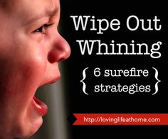 A surefire way to wipe out whining - I need to work on some of this!