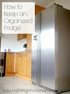 Nourishing Minimalism: How to Keep an Organized Fridge
