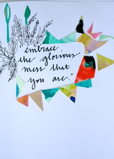 ink and mixed media watercolor shape collage with inspiring quote