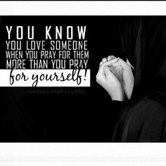 Pray for yourself !