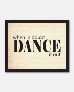 Typography Wall Art -When in doubt dance it out - inspirational print - word art…