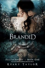 Branded - Book 1 of the Fall of Angels series by Keary Taylor