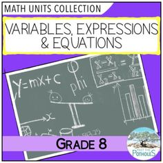 Grade 8 Math Unit - Patterning and Algebra: Variables, Expressions & Equations