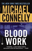 Blood Work by Michael Connelly -- When Graciella Rivers steps onto his boat, ex-FBI agent Terrell McCaleb has no idea he's about to come out of retirement. He's recuperating from a heart transplant and avoiding anything stressful. But when Graciella tells him the way her sister Gloria was murdered it leaves Terry no choice. Now the man with the new heart vows to take down a predator without a soul. For Gloria's killer shatters every rule that McCaleb ever learned in his years with the…