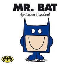 Super Heroes As Mr Men by Steven Anderson AKA Seven Hundred, all I need now is a Mr Bump marvel comic!
